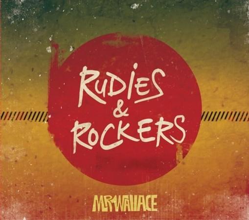 Mr. Wallace - Rudies & Rockers